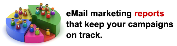 eMail marketing reports  that keep your campaigns  on track.