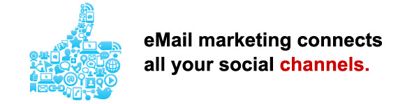 eMail marketing connects all your social channels.